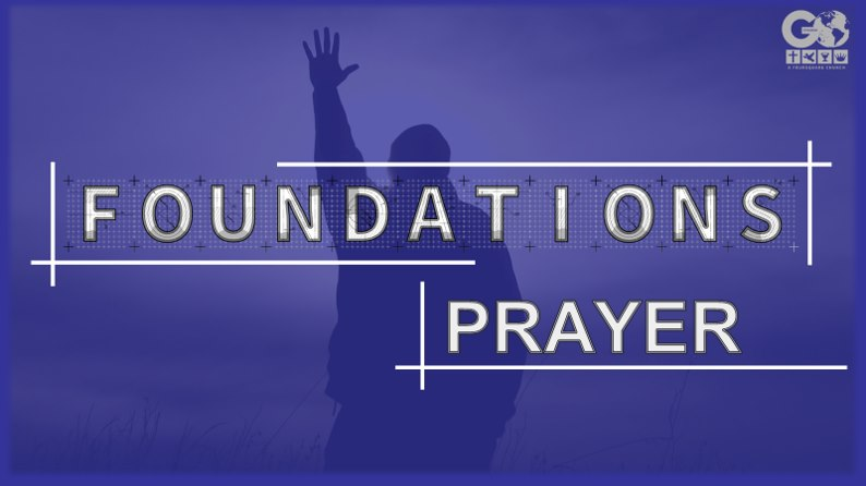FOUNDATION PRAYER